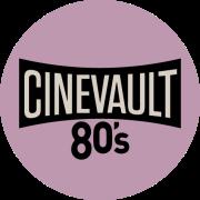 CINEVAULT: 80s