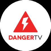 Danger TV